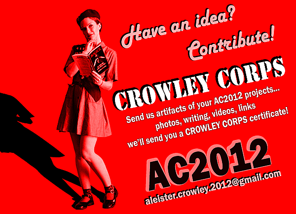 Make a creative contribution to the Aleister Crowley 2012 project!