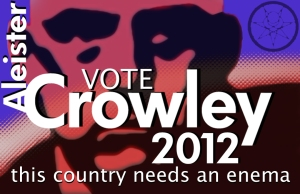Vote Crowley 2012 poster by Zejith Themis of Italy