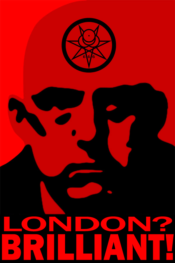 Aleister Crowley for Mayor of London